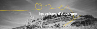 Osez les volcans d'Auvergne